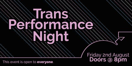 Trans Performance Night @ The 343 tickets