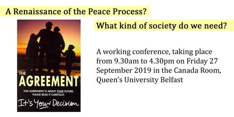 A Renaissance of the Peace Process? What kind of society do we need? tickets