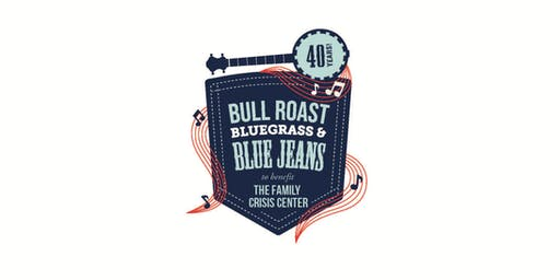 Bull Roast, Bluegrass and Blue Jeans - Celebrating 40 years of FCC!