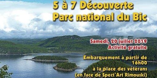 Découvrir le terroir en socialisant. 5 à 7 Découverte: Parc national du Bic