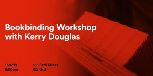 LWD July: Bookbinding Workshop with Kerry Douglas
