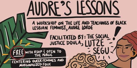 Audre's Lessons: Centering Queer Femme Healing tickets
