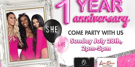 SHE BY SADE - 1 YEAR ANNIVERSARY PARTY - client appreciation tickets