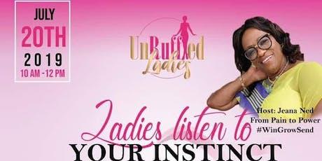 Ladies Listen to your Instincts tickets