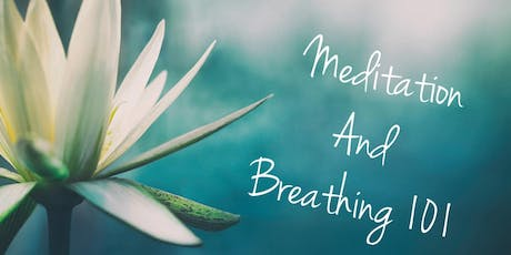 Meditation and Breathing 101 tickets
