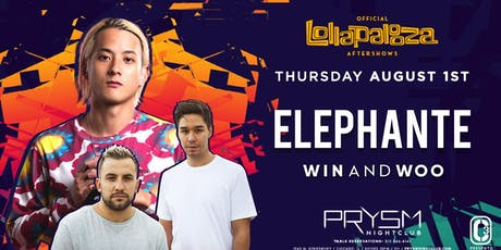OFFICIAL LOLLAPALOOZA AFTERSHOWS: ELEPHANTE & WIN AND WOO tickets