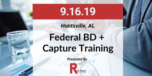 Federal BD + Capture Training, Presented by Red Team Consulting