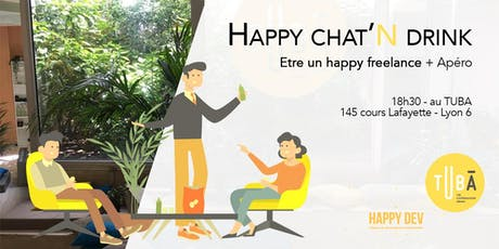 Happy chat'n drink - Table ronde : Etre un happy freelance + apéro billets