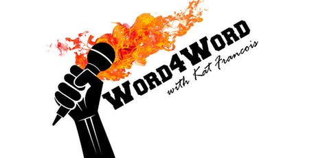 Word4Word Poetry Slam and Open Mic, with Kat Francois tickets