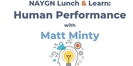 NAYGN Lunch & Learn: Human Performance