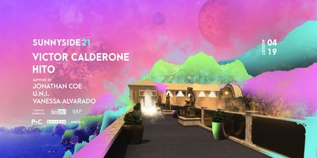 Sunnyside 21 - Episode 06 with Victor Calderone & Hito tickets