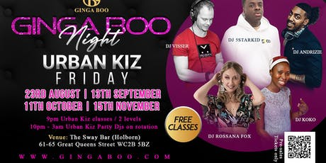 Urban Kiz Friday - Ginga Boo Night - Top Djs - Central London  tickets