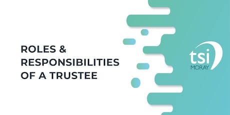 Roles & Responsibilities of a Trustee tickets