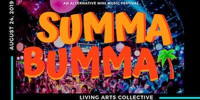 Summa Bumma | An Alternative Mini Music Festival