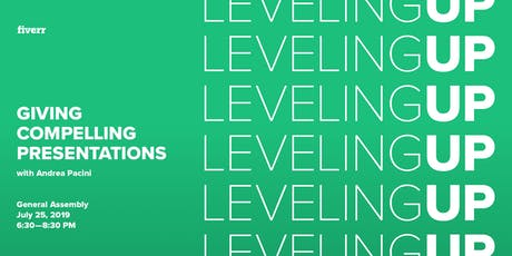 Leveling Up: Giving Compelling Presentations  tickets