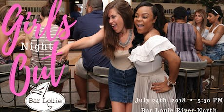 Girls Night Out at Bar Louie tickets