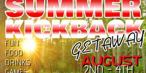 SUMMER KICKBACK GETAWAY
