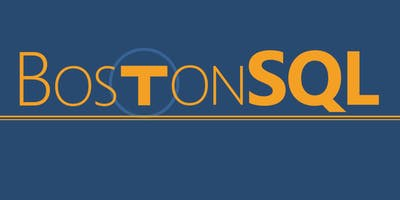 BostonSQL July 2019, with Andy Mallon