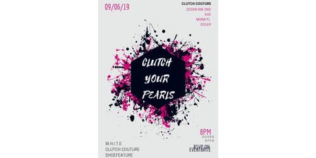 Clutch your Pearls! at Clutch Couture tickets