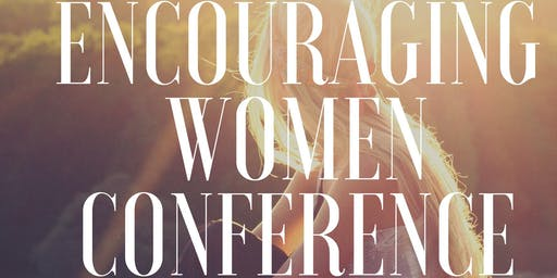 Encouraging Women Conference