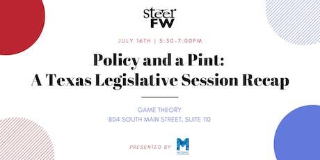 Policy & a Pint: A Texas Legislative Session Recap tickets