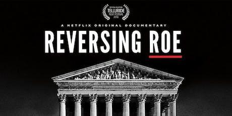 Documentary Screening: Reversing Roe tickets