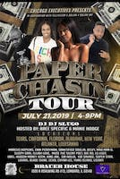 Paper Chasin' Tour