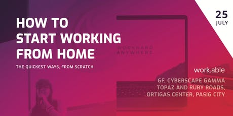 How to Start Working from Home from Scratch (Step-By-Step) tickets