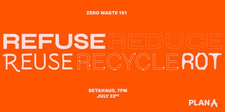 Zero Waste 101. Crash course on how to be kinder to the planet. tickets