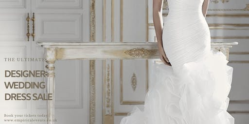 The Ultimate Designer Wedding Dress Sale