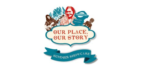 Our Place, Our Story Showcase  tickets