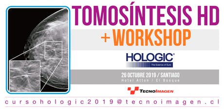 TOMOSINTESIS HD + WORKSHOP HOLOGIC entradas