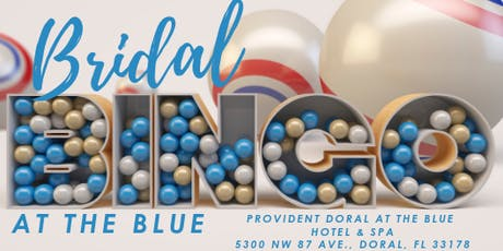 Bridal Bingo At The Blue in Doral tickets