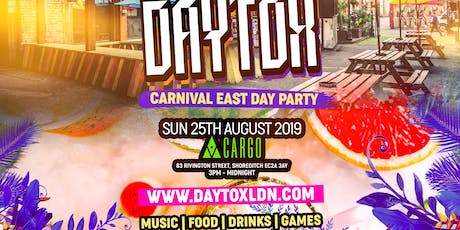 Daytox - Carnival East Day Party tickets