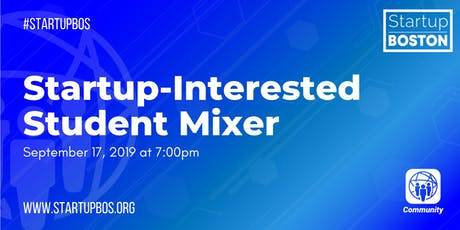Startup-Interested Student Mixer tickets