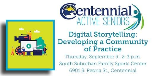 Digital Storytelling: Developing a Community of Practice