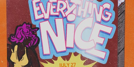 Everything NICE 7.27.19 tickets