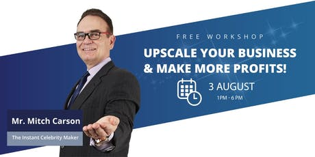 Upscaling Your Business With Finesse Close & Make More Profit Workshop tickets