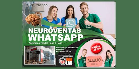 NEUROVENTAS aplicadas a Whatsapp - Aprende a vender Paso a Paso - VILLA CARLOS PAZ !!! entradas