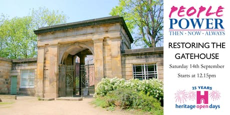 Heritage Open Day - Restoring the Gatehouse - Sat 14th Sept - 2.15pm tickets