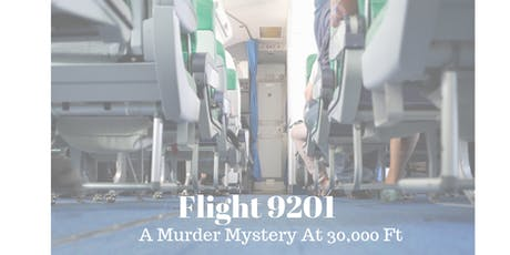 Flight 9201 Murder Mystery tickets