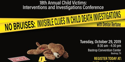 18th Annual Child Victims:  Interventions and Investigations