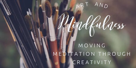 Art & Mindfulness, Moving Meditation through Creativity tickets