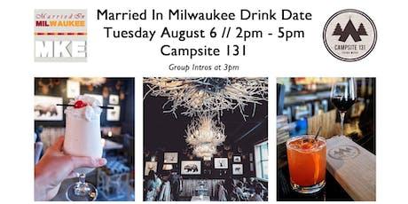 Married In Milwaukee Drink Date tickets