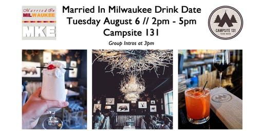 Married In Milwaukee Drink Date