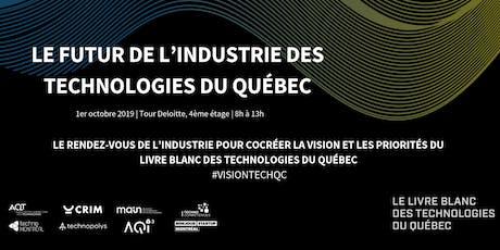 Le futur de l'industrie des technologies du Québec billets