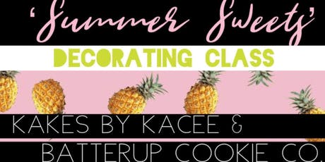 Summer Sweets Class tickets