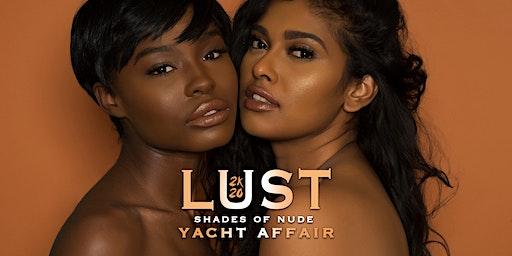 LUST: Shades Of Nude Yacht Affair
