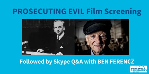 """""""Prosecuting Evil"""" Film Screening and Discussion with Ben Ferencz"""