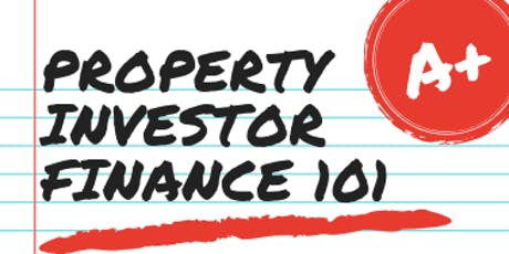 Property Investor Finance 101 tickets